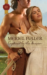 Captured by the Warrior ebook by Meriel Fuller