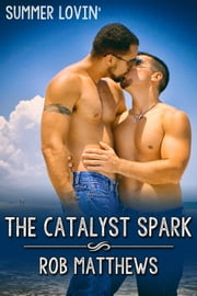 The Catalyst Spark ebook by Rob Matthews
