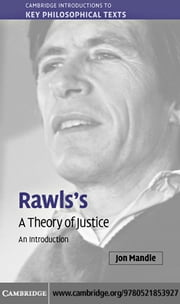 Rawls's 'A Theory of Justice' ebook by Mandle, Jon