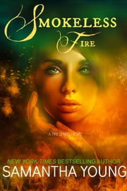 Smokeless Fire ebook by Samantha Young
