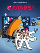Mars ! ebook by Fabcaro, Fabrice Erre