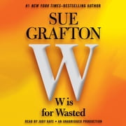 W is For Wasted - Kinsey Millhone Mystery 有聲書 by Sue Grafton