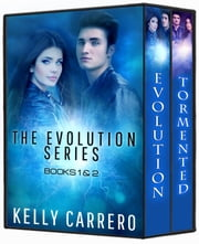 Evolution Series Books 1-2 ebook by Kelly Carrero
