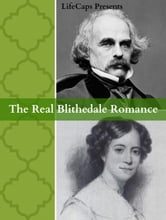 The Real Blithedale Romance - The Love and Marriage of Nathaniel Hawthorne and Sophia Peabody ebook by Paul Brody