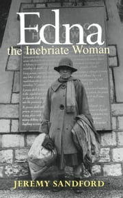 Edna the Inebriate Woman ebook by Jeremy Sandford
