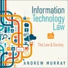 Information Technology Law - The Law and Society 4th Edition audiobook by