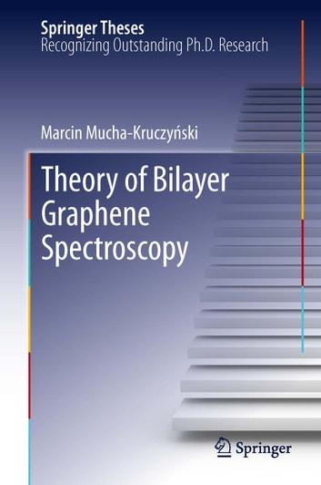 Theory of Bilayer Graphene Spectroscopy ebook by Marcin Mucha-Kruczyński