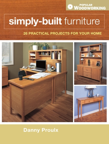 Simply-Built Furniture ebook by Danny Proulx