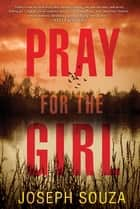 Pray for the Girl ebook by