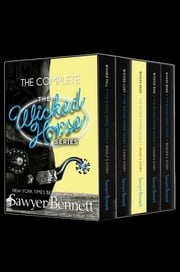 The Wicked Horse Boxed Set ebook by Sawyer Bennett