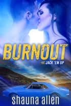 Burnout ebook by Shauna Allen