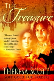 The Treasure - A Novella ebook by Theresa Scott