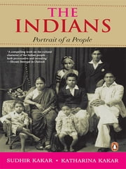 The Indians - Portrait of a People ebook by Sudhir Kakar