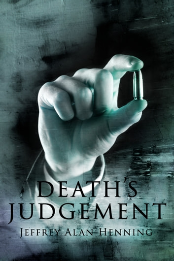 Death's Judgement (The Avatar Series Book 3) ebook by Jeffrey Alan Henning