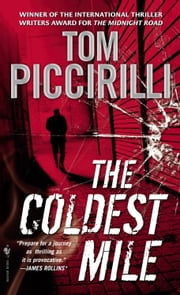 The Coldest Mile ebook by Tom Piccirilli