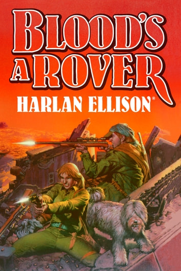 Blood's a Rover ebook by Harlan Ellison