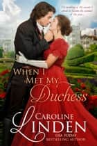 When I Met My Duchess ebook by