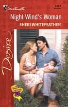 Night Wind's Woman ebook by Sheri WhiteFeather