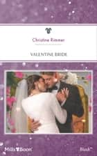 Valentine Bride ebook by Christine Rimmer