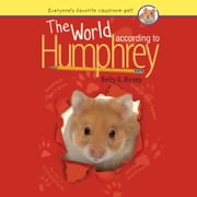 The World According to Humphrey audiobook by Betty G. Birney