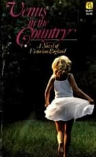 Venus In The Country ebook by