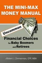 The Minimax Money Manual ebook by Robert Zimmerman