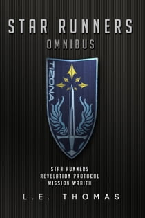 Star Runners: Omnibus ebook by L.E. Thomas