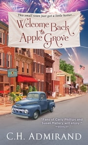 Welcome Back to Apple Grove ebook by C.H. Admirand