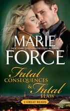 Fatal Consequences & Fatal Flaw ebook by
