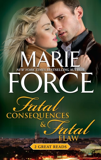 Fatal Consequences & Fatal Flaw ebook by Marie Force