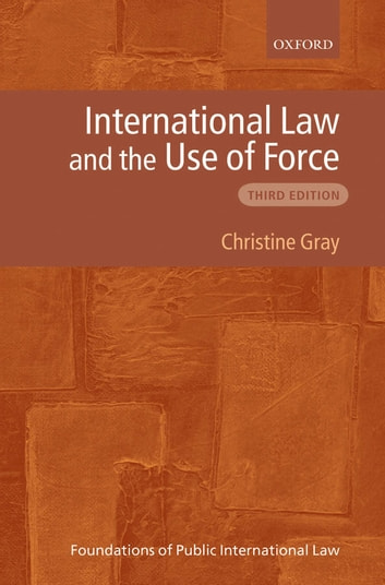 international law and the use of force christine gray pdf