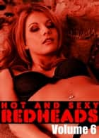 Hot and Sexy Redheads Volume 6 - An erotic photo book ebook by Leanne Holden