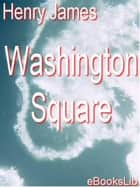 Washington Square ekitaplar by Henry James
