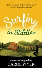 Surfing in Stilettos ebook by Carol Wyer