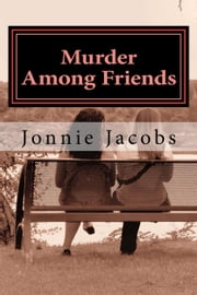 Murder Among Friends - The Kate Austen Suburban Mysteries ebook by Jonnie Jacobs