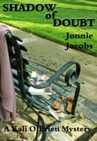 Shadow of Doubt ebook by Jonnie Jacobs