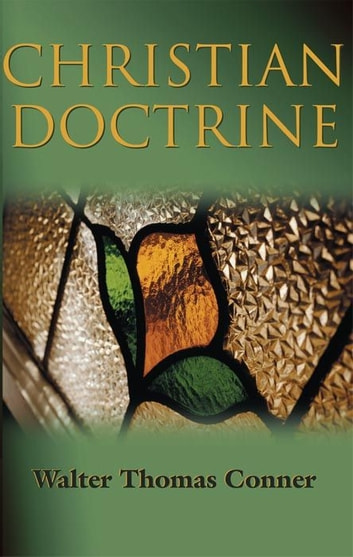 Christian Doctrine ebook by W. T. Conner