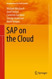 SAP on the Cloud ebook by Michael Missbach,Josef Stelzel,Cameron Gardiner,George Anderson,Mark Tempes