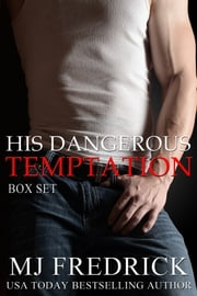 His Dangerous Temptation ebook by MJ Fredrick