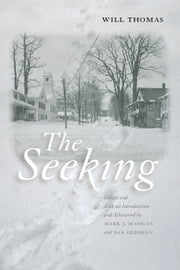 The Seeking ebook by Will Thomas,Dorothy Canfield Fisher,Mark J. Madigan,Dan Gediman