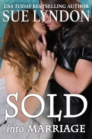 Sold into Marriage ebook by Sue Lyndon