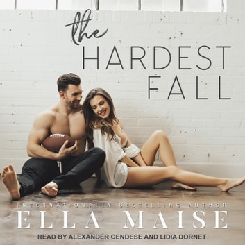 The Hardest Fall audiobook by Ella Maise
