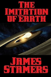 The Imitation of Earth ebook by James Stamers
