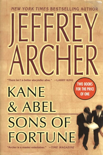 Kane and Abel/Sons of Fortune ebook by Jeffrey Archer
