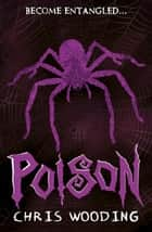 Poison ebook by Chris Wooding