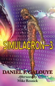 Simulacron-3 ebook by Daniel F. Galouye