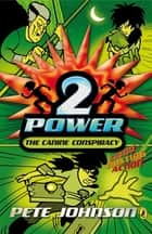 2-Power: The Canine Conspiracy ebook by Pete Johnson