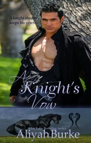 A Knight's Vow ebook by Aliyah Burke