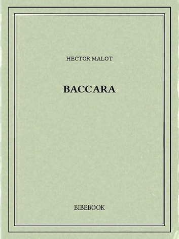 Baccara ebook by Hector Malot