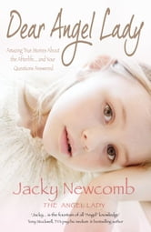 Dear Angel Lady ebook by Jacky Newcomb